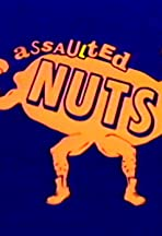 Assaulted Nuts
