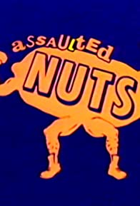 Primary photo for Assaulted Nuts