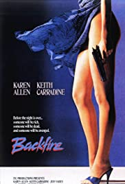 Backfire (1987) Poster - Movie Forum, Cast, Reviews