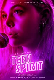 Teen Spirit (2018) Poster - Movie Forum, Cast, Reviews