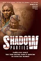 Shadow Parties