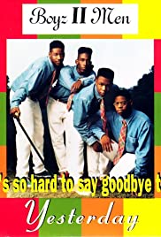 Boyz II Men: It's So Hard to Say Goodbye to Yesterday Poster
