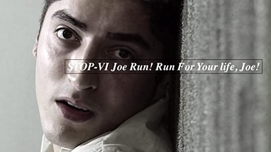 Downloads movie unlimited Stop VI - Joe Run! Run for Your Life, Joe!! by [1280x768]