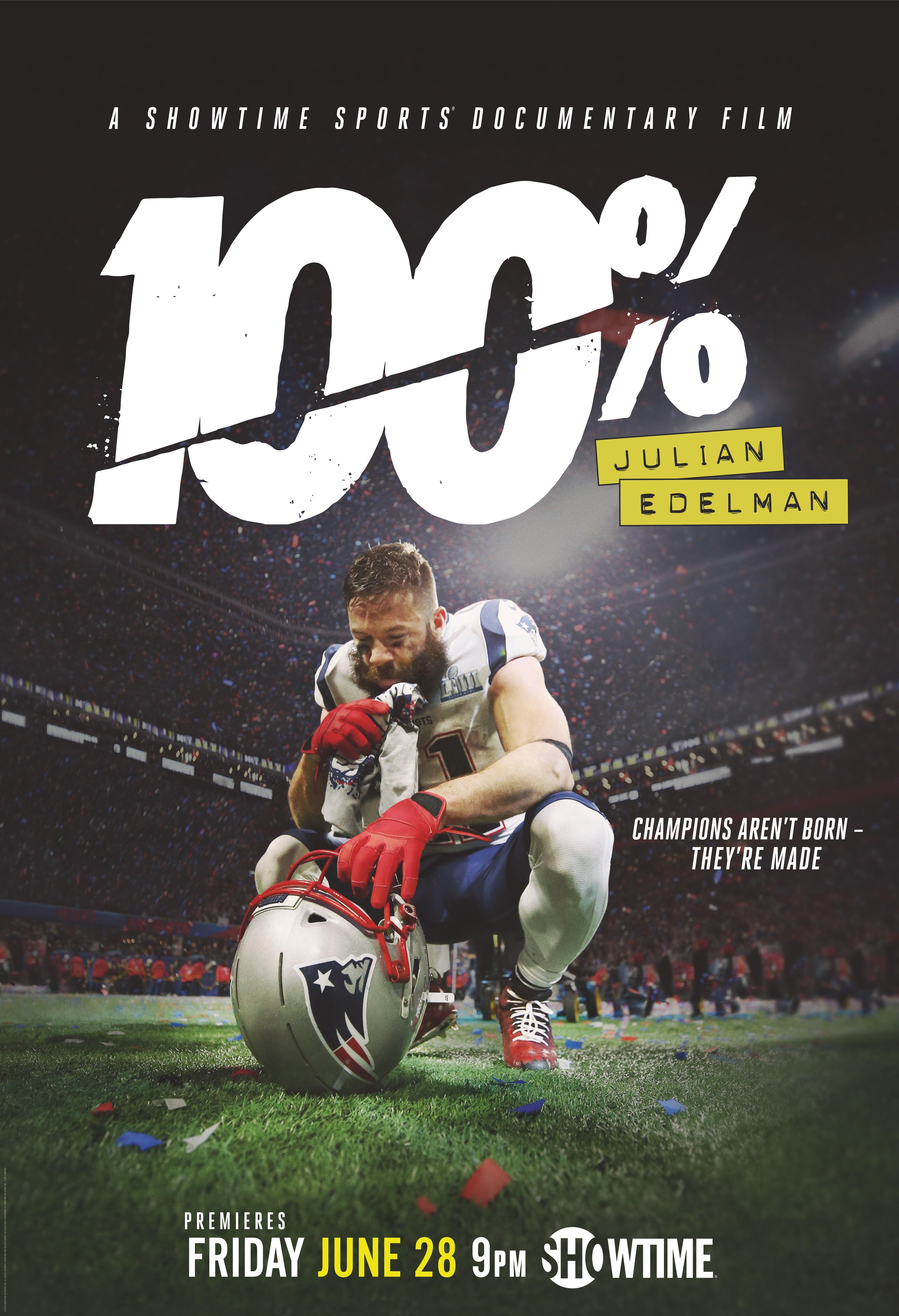 100%: Julian Edelman (2019) - IMDb