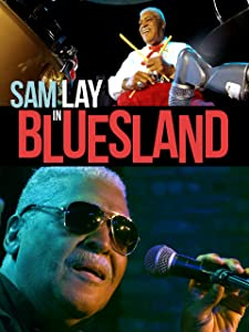Watch best movie for free Sam Lay in Bluesland by [720p]