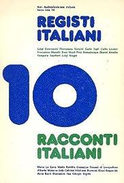 Dieci registi italiani, dieci racconti italiani Poster