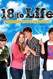 18 to Life Poster - TV Show Forum, Cast, Reviews