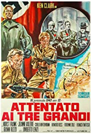 Attentato ai tre grandi (1967) Poster - Movie Forum, Cast, Reviews