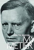 Carl Th. Dreyer: My Métier