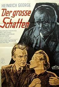 Heidemarie Hatheyer, Heinrich George, and Will Quadflieg in Der große Schatten (1942)