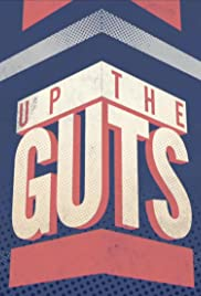 Up the Guts Poster