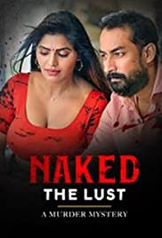 Naked The Lust (Telugu)