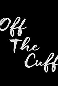 Off the Cuff (2015)