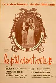 Le p'tit vient vite (1972)