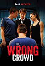 The Wrong Crowd