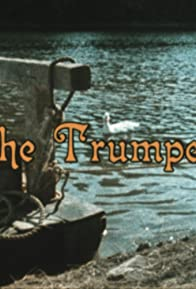 Primary photo for The Trumpeter