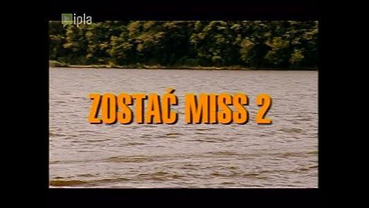 Movies on dvd Zostac miss 2 Poland [flv]