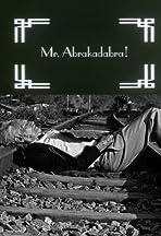 Mr. Abrakadabra!
