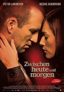 Movies pc watch tv Zwischen heute und morgen by none [HDRip]