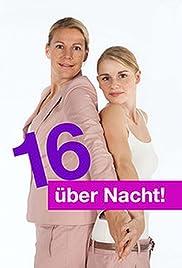 16 über Nacht! Poster