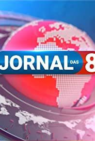 Primary photo for Jornal das 8