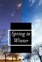 Spring to Winter