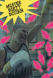 Mister Dirty Dozen Poster