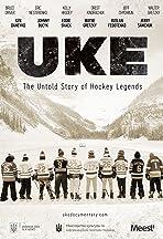 UKE: The Untold Story of Hockey Legends