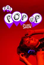 The Pop-Up Show