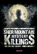 Sher Mountain Killings Mystery
