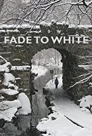 Fade to White Poster