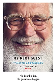 Primary photo for My Next Guest Needs No Introduction with David Letterman