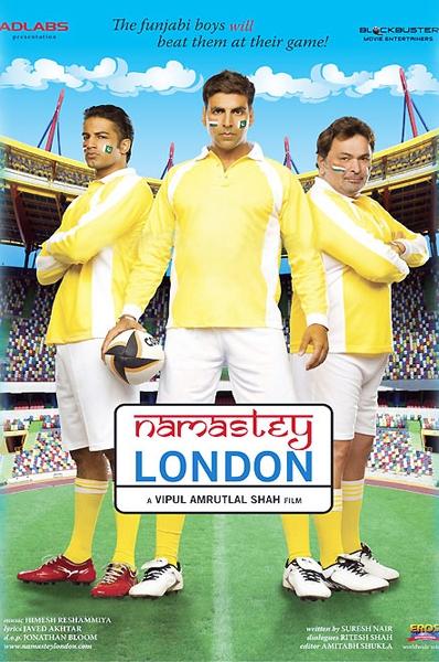 Rishi Kapoor, Akshay Kumar, and Upen Patel in Namastey London (2007)