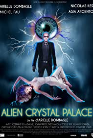 Arielle Dombasle and Nicolas Ker in Alien Crystal Palace (2018)