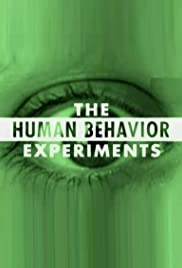The Human Behavior Experiments (2006) Poster - Movie Forum, Cast, Reviews