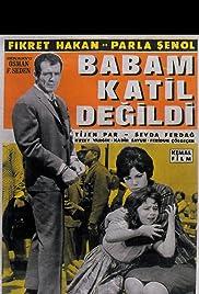 Babam katil degildi Poster