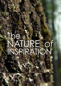 Watch comedy online movies The Nature of Inspiration [1280x720p]