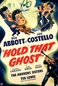 Bud Abbott, Laverne Andrews, Maxene Andrews, Patty Andrews, Lou Costello, Ted Lewis, and The Andrews Sisters in Hold That Ghost (1941)