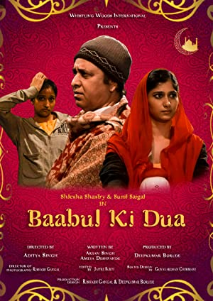 Baabul Ki Dua movie, song and  lyrics