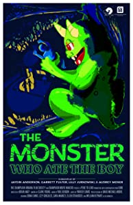 Latest english movie to watch online The Monster Who Ate the Boy [mts]