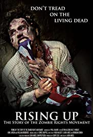 Rising Up: The Story of the Zombie Rights Movement Poster