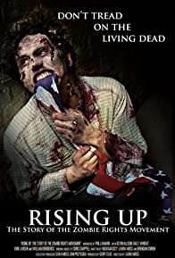 Primary photo for Rising Up: The Story of the Zombie Rights Movement
