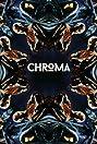 Chroma (2016) Poster