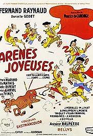 Arènes joyeuses Poster