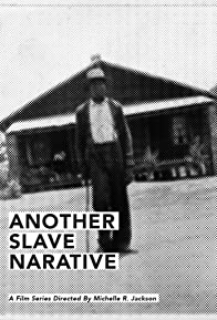 Primary photo for Another Slave Narrative ext.