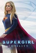 Supergirl: Futility