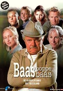 Baas Boppe Baas (2005– )