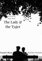 The Lady & The Tyger