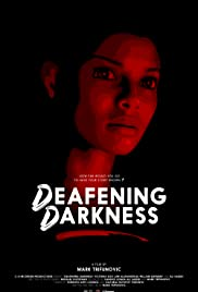 Deafening Darkness Poster