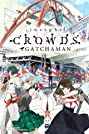 Gatchaman Crowds Insight (2015) Poster